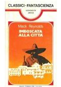 IMBOSCATA ALLA CITTA' - Mondadori Classici Urania n. 54