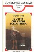 L'UOMO CHE CADDE SULLA TERRA - Mondadori Classici Urania n. 62