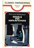 REGOLA PER SOPRAVVIVERE - Mondadori Classici Urania n. 2