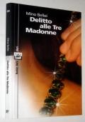 Delitto alle Tre Madonne con autografo autore