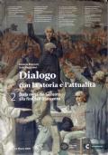 Dialogo con la storia e l'attualità - Volume 2 - Dalla metà del Seicento all'Ottocento