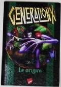 Generation X Le origini