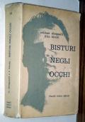 BISTURI NEGLI OCCHI