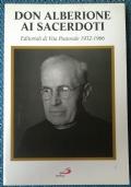 Don Alberione ai sacerdoti. Editoriali di Vita Pastorale 1932-1966