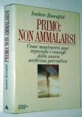 PRIMO NON AMMALARSI