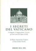 I segreti del vaticano L'indagine il maggiordomo l'arresto gli interventi del Papa lo IOR