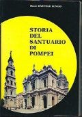 STORIA DEL SANTUARIO DI POMPEI