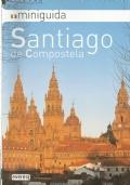 SANTIAGO DE COMPOSTELA (miniguida)
