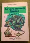 LA VERA STORIA DI ALADINO
