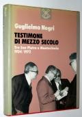 Testimone di mezzo secolo tra San Pietro e Montecitorio 1934-1972