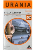 STELLA SOLITARIA - Mondadori Classici Urania n. 302