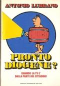 Pronto Diogene?: quando la tv è dalla parte del cittadino (SERVIZI PUBBLICI – ITALIA – SOCIETÀ ITALIANA – ANTONIO LUBRANO)