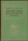 DIZIONARIO STORICO DELLA LETTERATURA ITALIANA.
