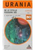 QUELLEN, GUARDA IL PASSATO - Mondadori Classici Urania n. 13