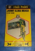 Jhonny Aloha indaga I GIALLI PROIBITI 27