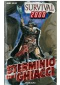 STERMINIO TRA I GHIACCI - Peruzzo Survival 2000 n. 4