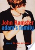 ADAM'S FAMILY **VEDI PROMOZIONE**