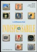 Necessario indispensabile 1952-1991 oggetti ed eventi che hanno cambiato la nostra vita