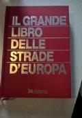 Il grande libro delle strade d'Europa