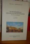 La Nunziatella. Ampliamenti e ristrutturazioni dal XVI al XIX secolo