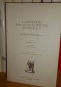Il centenario del collegio militare Nunziatella