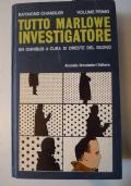 Tutto Marlowe investigatore - Volume Primo (1934-1943)