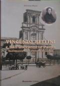 Vincenzo Bellini e San Giovanni la Punta