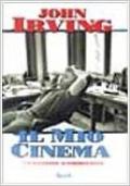 Il mio cinema. Un racconto autobiografico