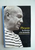 Picasso la ricerca e la memoria