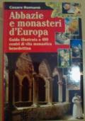 ABBAZIE E MONASTERI D'EUROPA