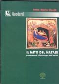 Il mito del natale per ritrovare il linguaggio dell�anima
