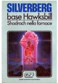 BASE HAWKSBILL / SHADRACH NELLA FORNACE - Euroclub Grandi Scrittori FS - Anno I n. 2