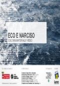 Eco e Narciso, cultura materiale/video