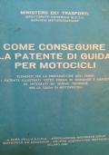 COME CONSEGUIRE LA PATENTE DI GUIDA PER MOTOCICLI