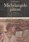 L�opera completa di Michelangelo pittore i classici dell�arte volume 1