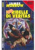 IL RIBELLE DI VERITAS - Nord Cosmo Argento n. 282 - PREMIO NEBULA