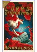 L'ORA DI OTTANTA MINUTI - SPERLING & KUPFER Fantascienza S&K n. 5