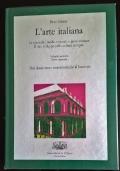 L'Arte Italiana - Volume Secondo Tomo Secondo - Dal Classicismo Rinascimentale al Barocco