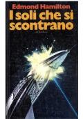 SE LE STELLE FOSSERO DEI - Mondadori Classici Urania n. 305