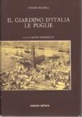 IL GIARDINO D'ITALIA - LE PUGLIE
