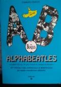 ALPHABEATLES: su quale cd,lp,45 giri trovare le canzoni dei Beatles