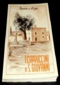 I CAPPUCCINI A SAN GIOVANNI  - APPUNTI STORICI 1540-1909