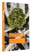 MoMA contemporary highlights. 250 opere dal Museum of Modern Art di New York dal 1980 ai giorni nostri