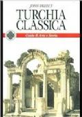 TURCHIA CLASSICA - GUIDE DI ARTE E STORIA