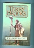 L'Ultima Magia - Il viaggio della Jerle Shannara 3