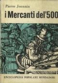 I MERACANTI  DEL 500