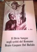 IL DIVIN SANGUE NEGLI SCRITTI DEL ROMANO BEATO GIUSEPPE DEL BUFALO