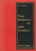 TEMI FONDAMENTALI DELLA CATECHESI volume II