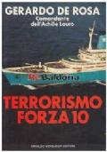 Terrorismo Forza 10. Gerardo De Rosa, Comandante dell'Achille Lauro