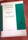 RIBELLI E ANTENATI - IL ROMANZO IN AMERICA 1890-1915